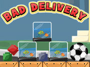 Click to Play Bad Delivery