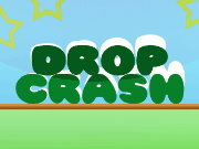 Click to Play Drop Crash
