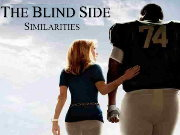 Click to Play The Blind Side Similarities